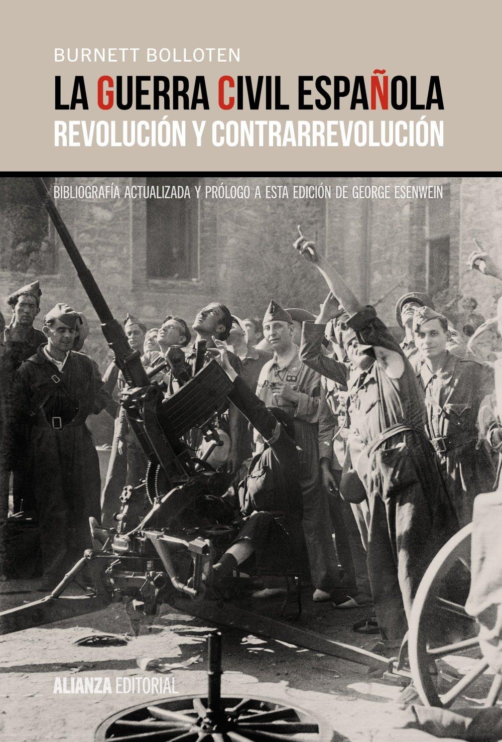 La guerra civil española: Revolución y contrarrevolución Alianza Ensayo: Amazon.es: Bolloten, Burnett, Urrutia, Belén: Libros
