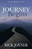 The Journey Begins (The Divine Destiny Series) (English Edition)