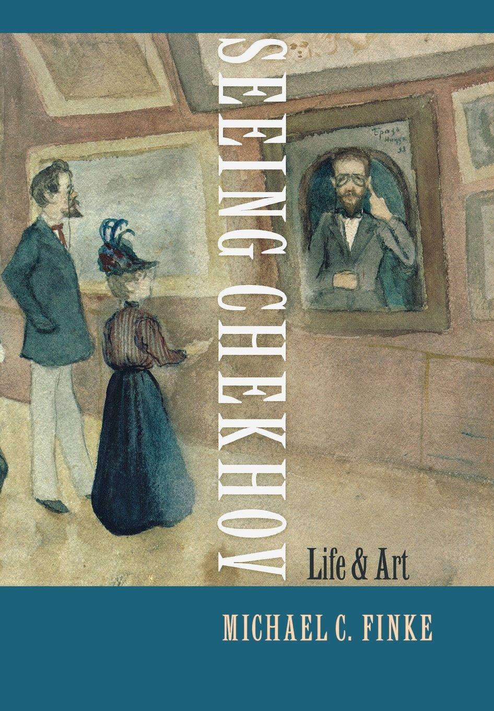 Seeing Chekhov: Life and Art pdf