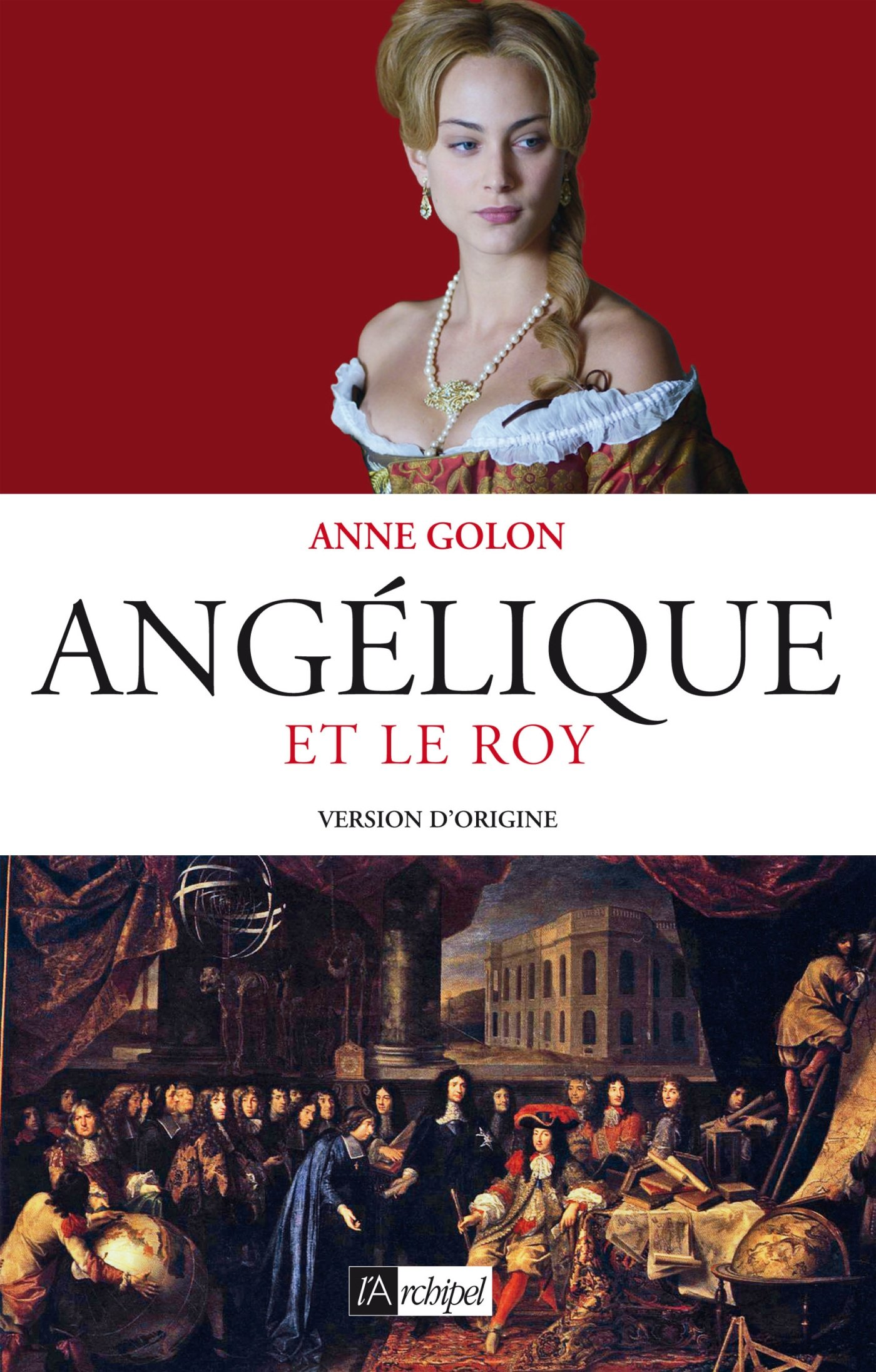 Angelique Et Le Roy Amazonca Golon Anne Books