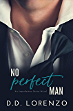 No PERFECT Man (The IMPERFECTION Series Book 1)
