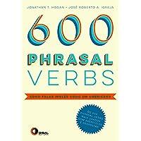 600 phrasal verbs - como falar inglês como um americano