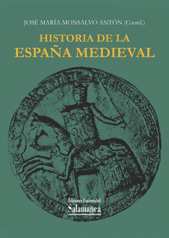 Historia de la España Medieval (Estudios históricos y geográficos ...