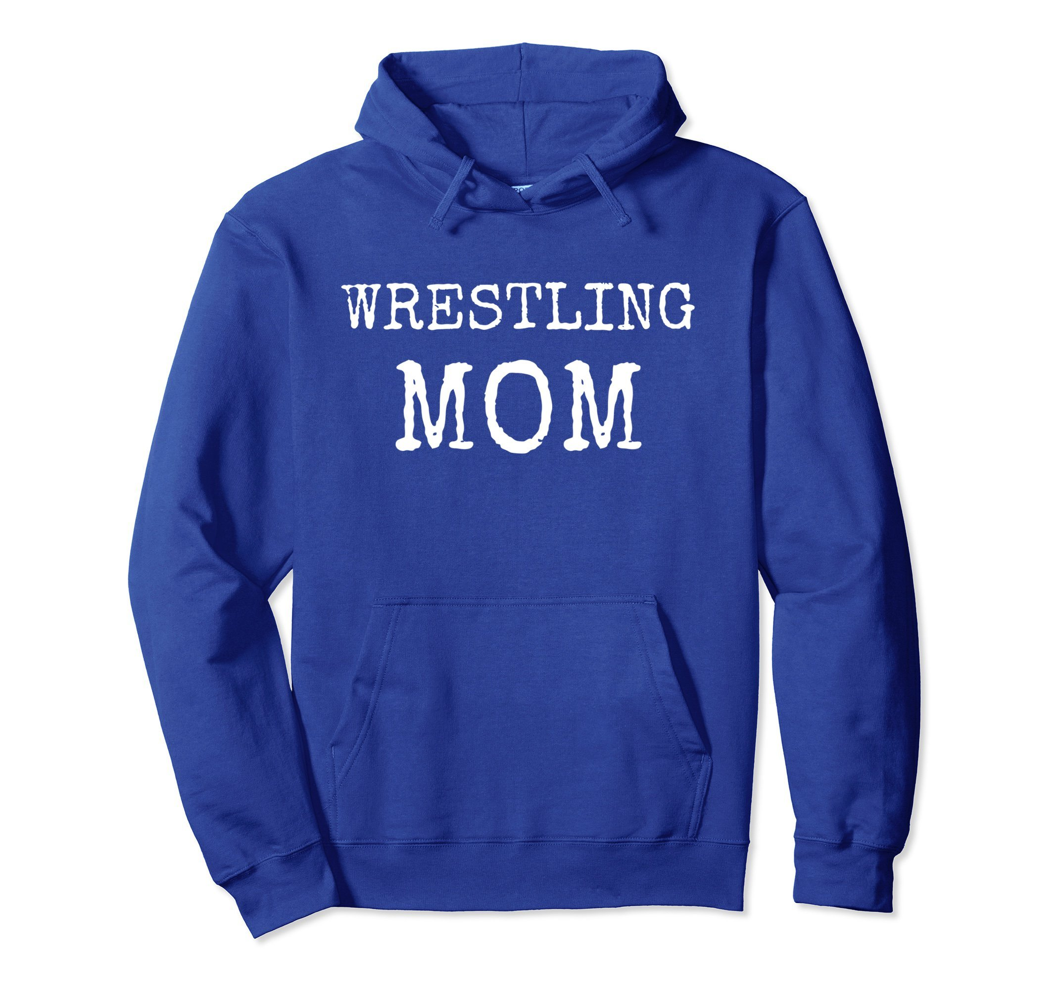 Unisex Wrestling Mom Hoodie - Wrestling Mom Hooded Sweatshirt Small Royal Blue by Family Wrestling Tees