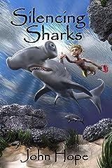 Silencing Sharks Kindle Edition