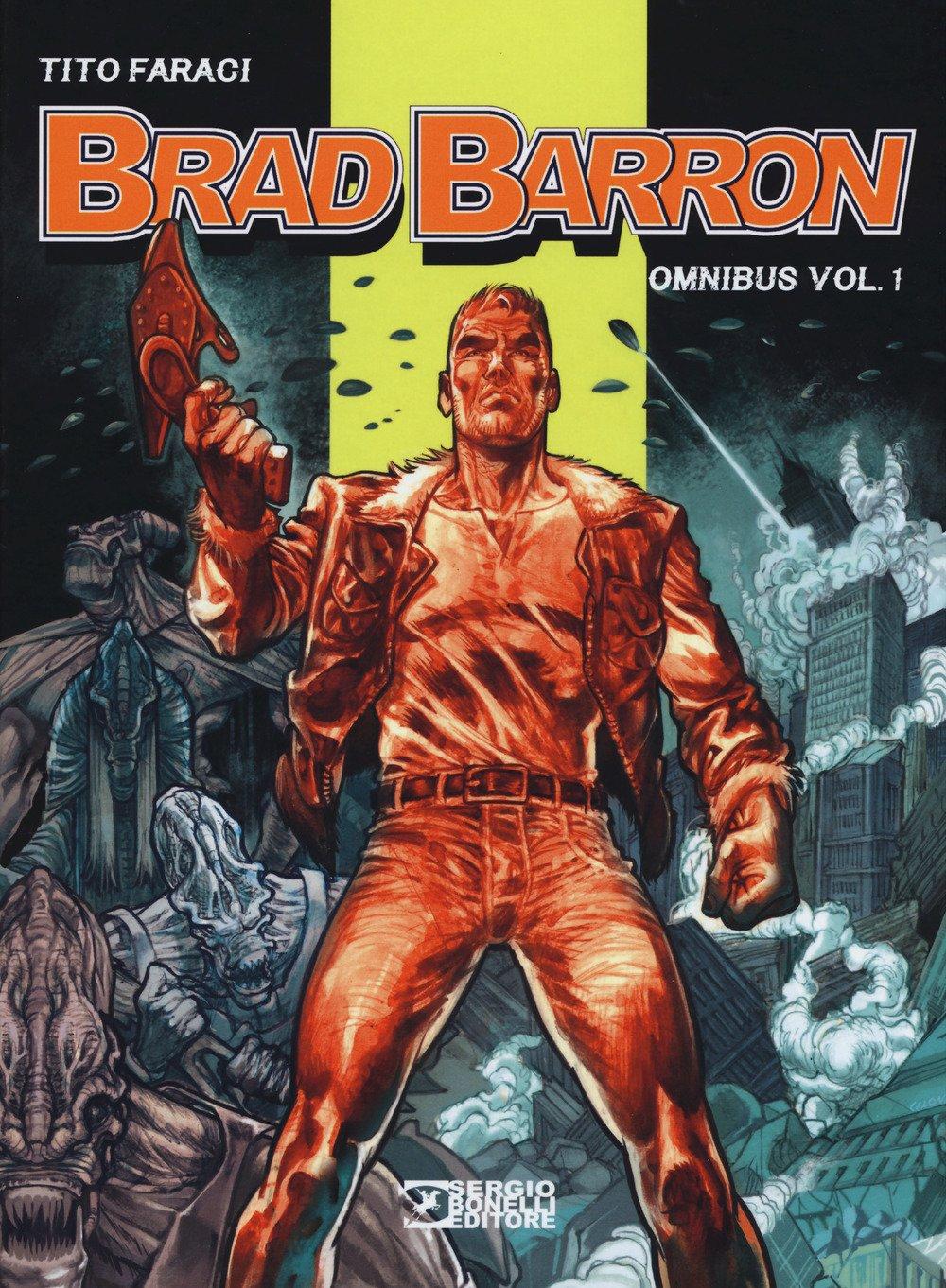 Brad Barron. Omnibus (Vol. 1): Amazon.it: Faraci, Tito: Libri