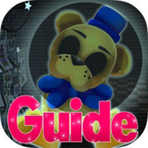 Guide For Five Nights At Freddys 4