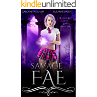 Savage Fae (Ruthless Boys of the Zodiac Book 2)