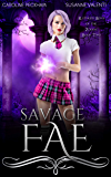 Savage Fae (Ruthless Boys of the Zodiac Book 2) (English Edition)
