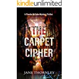 The Carpet Cipher: A Mystery Thriller (An Agency of the Ancient Lost & Found Mystery Thriller Book 1)
