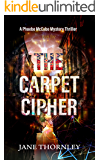 The Carpet Cipher: A Mystery Crime Thriller (The Agency of the Ancient Lost and Found Book 1)