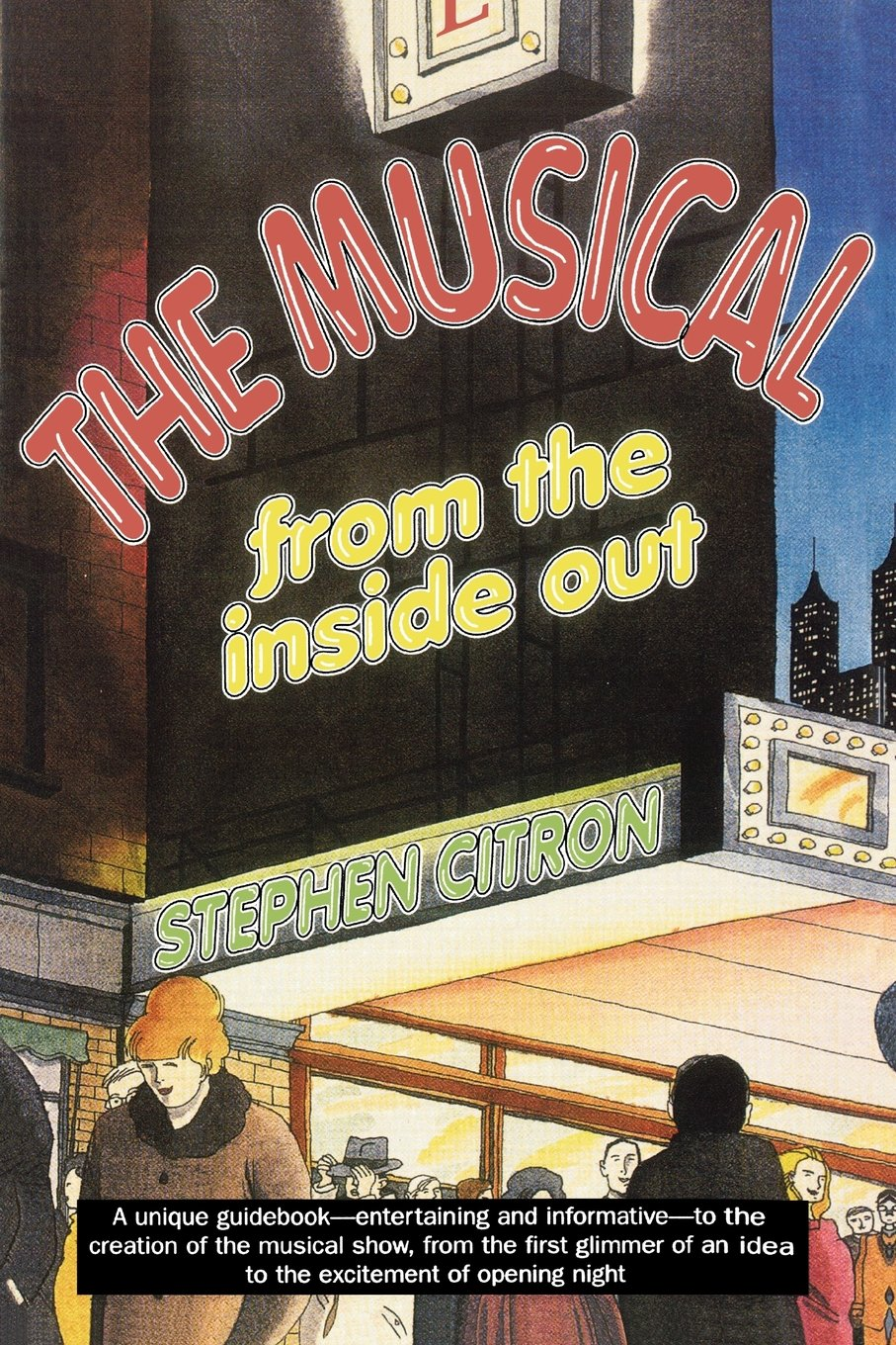 The Musical From The Inside Out: Stephen Citron: 9781566631761: Amazon:  Books