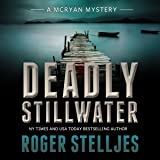 Deadly Stillwater: McRyan Mystery Series, Book 3