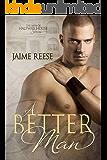 A Better Man (The Men of Halfway House Book 1)