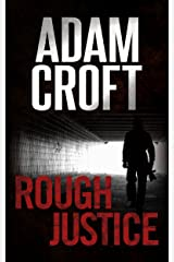 Rough Justice: A gripping crime thriller with a jaw-dropping twist (Knight & Culverhouse Book 4) Kindle Edition