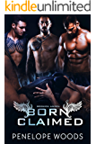 Born Claimed: A Dark Omegaverse Romance (Broken Angel Book 2)