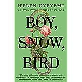 Boy, Snow, Bird: A Novel