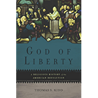 Image for God of Liberty: A Religious History of the American Revolution