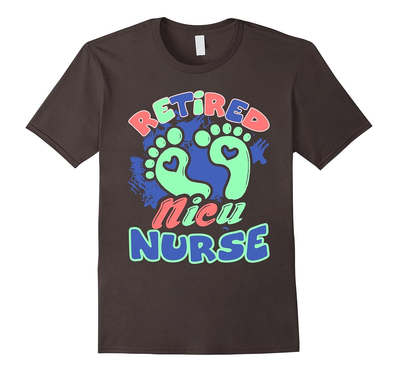 Nicu Nurse Shirt - Retired Nicu Nurse Tshirt-Vaci
