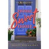Home Sweet Home: A Small Town Sweet Romance (Three Creeks, Montana Book 2)