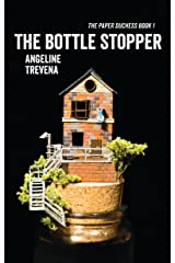 The Bottle Stopper (The Paper Duchess Book 1) Kindle Edition