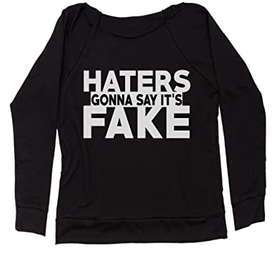 Expression Tees Haters Gonna Say It s Fake Off Shoulder Sweatshirt at  Amazon Women s Clothing store  64c2c7176a