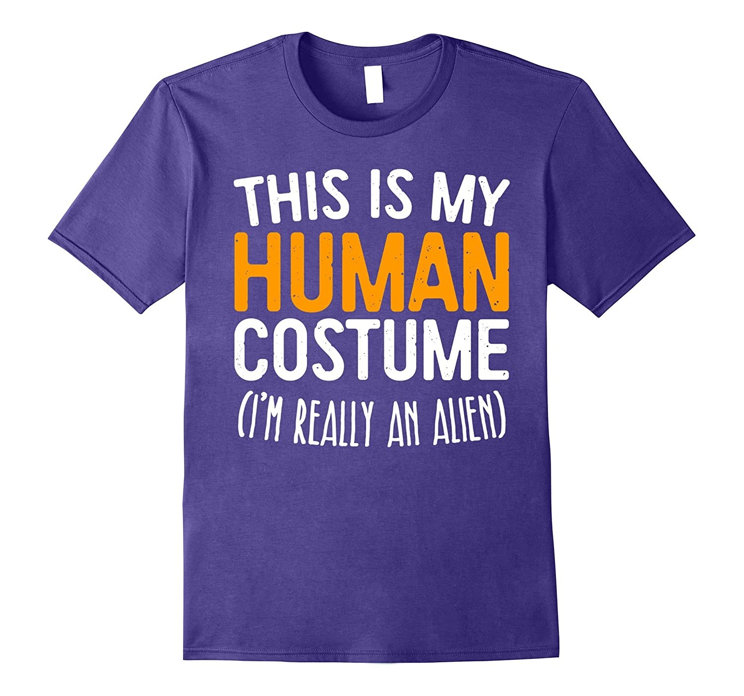This Is My Human Costume I'm Really An Alien T-Shirt-FL