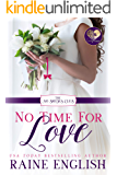 No Time for Love (The No Brides Club Book 1)