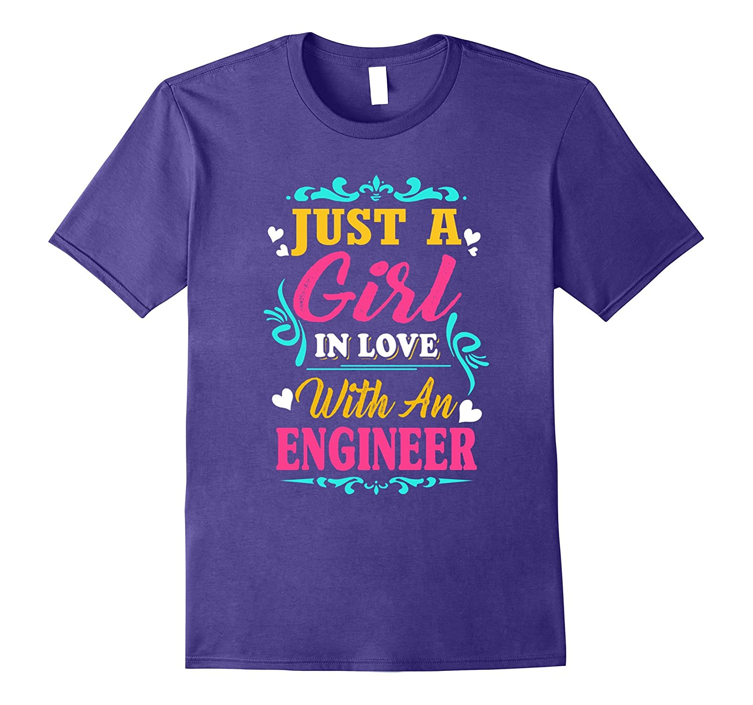Just A Girl In Love With An Engineer Shirt-PL
