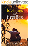 Love, Lies and Fireflies: a Blueberry Point Story (Blueberry Point Romance)
