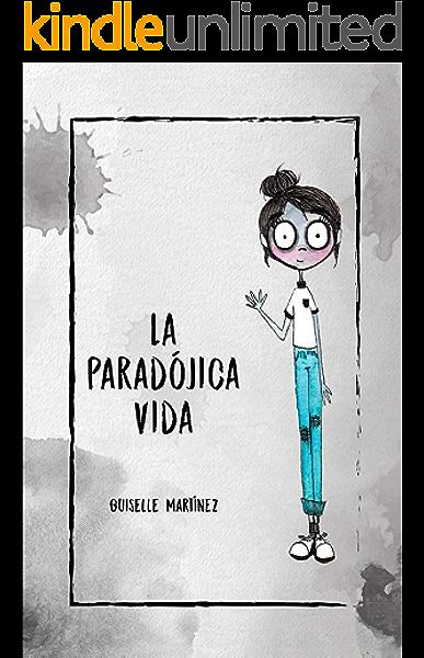 La Paradójica Vida eBook: M, Guiselle: Amazon.es: Tienda Kindle