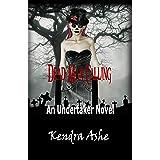 Dead Man Calling: An Undertaker Novel (Undertaker Mysteries Book 1)