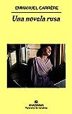Una novela rusa (Panorama de narrativas)