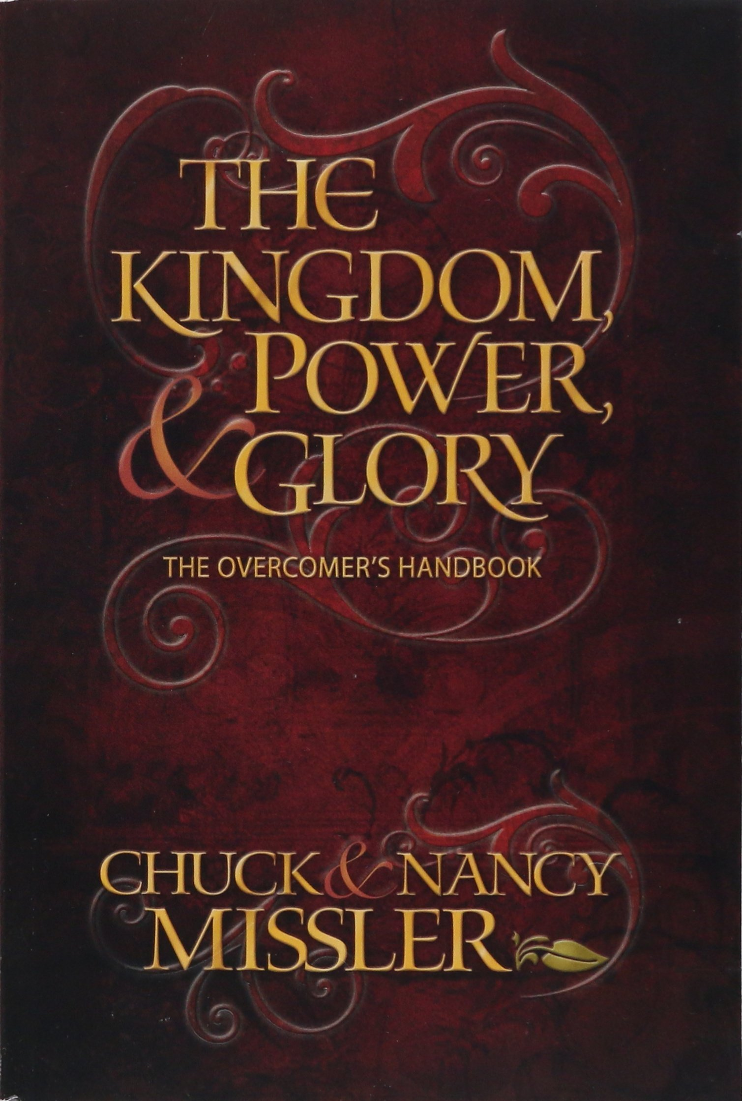Download Kingdom, Power & Glory: The Overcomer's Handbook (Kingdom, Power and Glory) PDF
