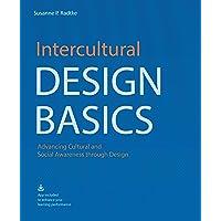 Intercultural Design Basics: Advancing Cultural and Social Awareness Through Design