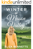Winter in Mason Valley: A Small Town Romance (Seasons Book 3)
