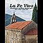 La Fe Viva - Devociones católicas diarias para Abril, Mayo, Junio 2020