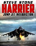 Harrier: Jump Jet Interdiction: High Speed Low Level Jump Jet Action (English Edition)