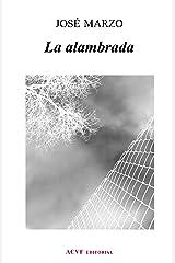 La alambrada (Spanish Edition) Kindle Edition
