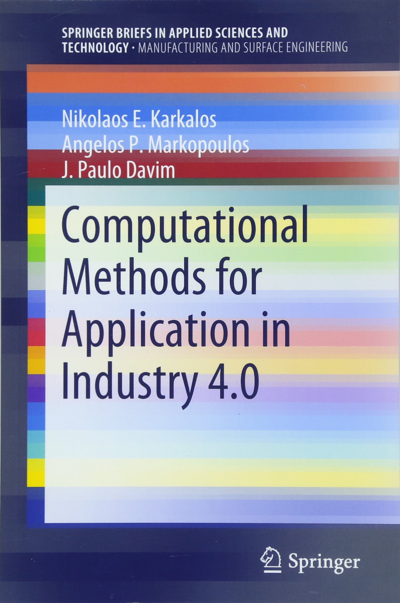 Computational Methods for Application in Industry 4.0 (SpringerBriefs in Applied Sciences and Technology) pdf epub