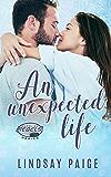 An Unexpected Life (Carolina Rebels Book 5)