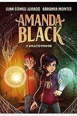 El amuleto perdido (Amanda Black 2) (Spanish Edition) Kindle Edition