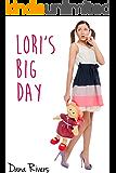 Lori's Big Day (Taboo Age Play Erotic Romance)