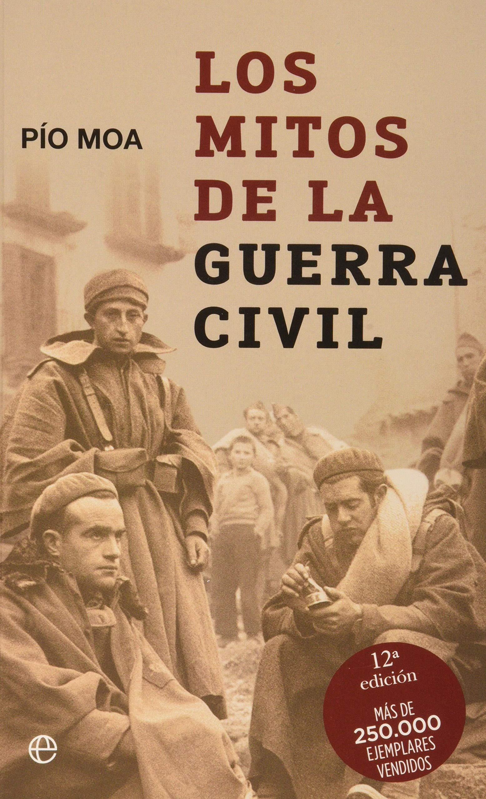 Mitos de la Guerra civil, los (Bolsillo (la Esfera)): Amazon.es ...