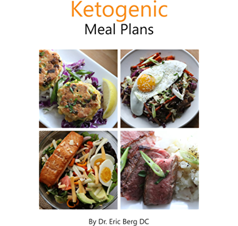 Dr Berg S Ketogenic Diet Meal Plans Delicious Easy To Make Incredibly Healthy Kindle Edition By Berg Eric Health Fitness Dieting Kindle Ebooks Amazon Com