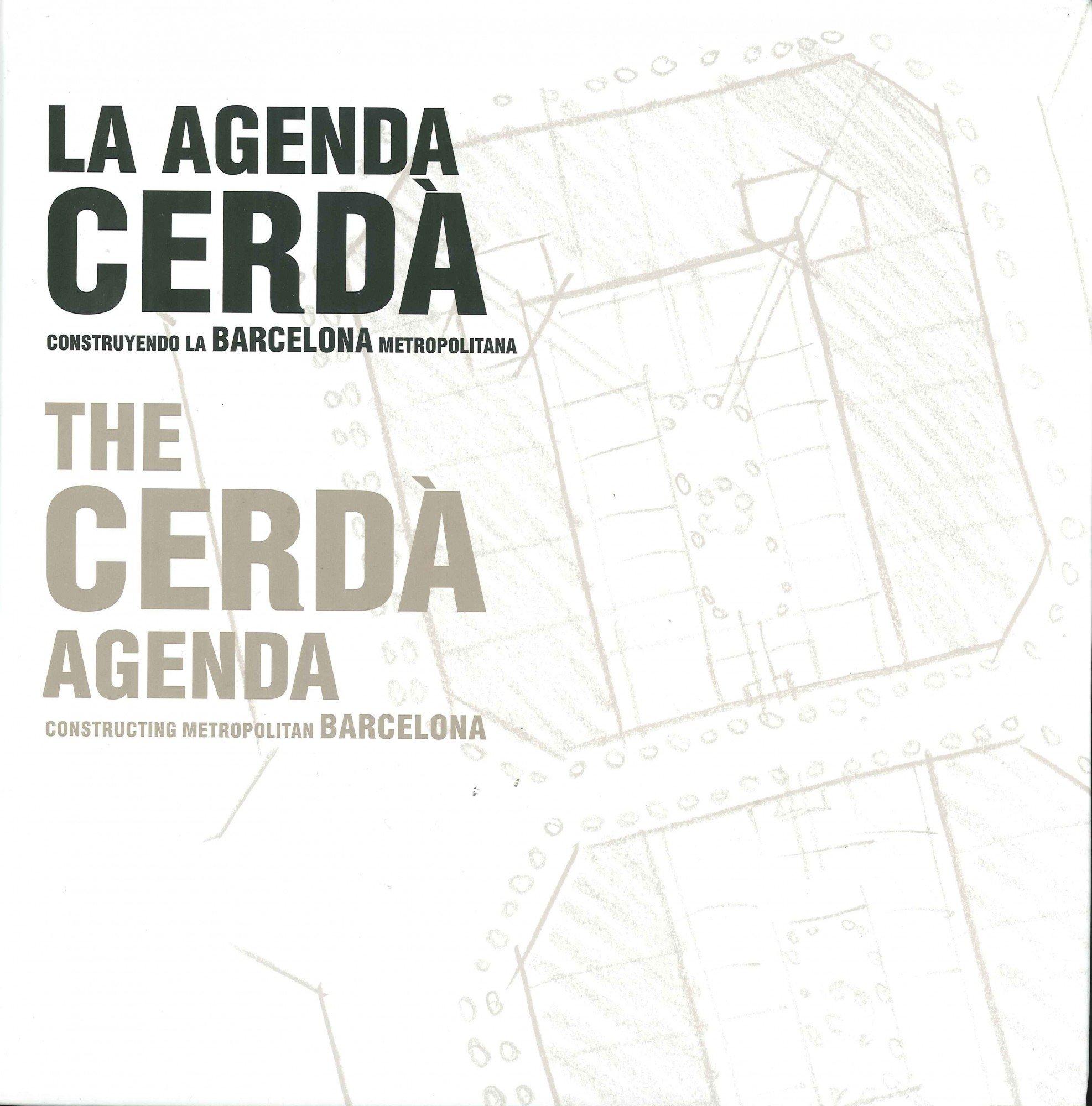 Lagenda Cerda. Construint la Barcelona metropolitana ...