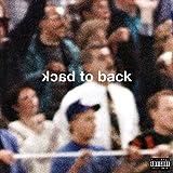 Back To Back [Explicit]