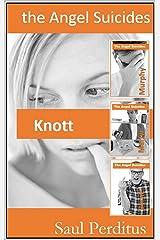 The Angel Suicides - Knott Kindle Edition