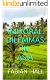 IMMORAL DILEMMAS in ASIA