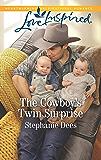 The Cowboy's Twin Surprise: A Fresh-Start Family Romance (Triple Creek Cowboys Book 1)